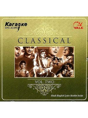 Karaoke Simg Along: (Classical Vol. Two) (Hindi/English Lyrics Booklet Inside) (Audio CD)