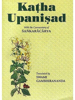Katha Upanisad: With the Commentary of Sankaracarya (Shankaracharya)