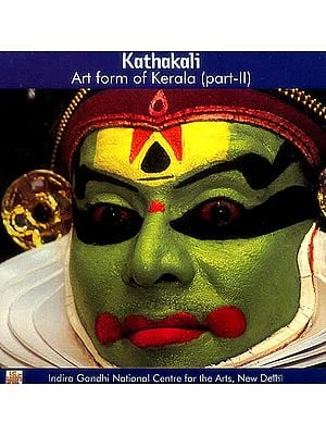 Kathakali Art form of Kerala (Part - II) (DVD)