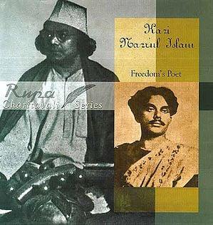 Kazi Nazrul Islam: Freedom's Poet