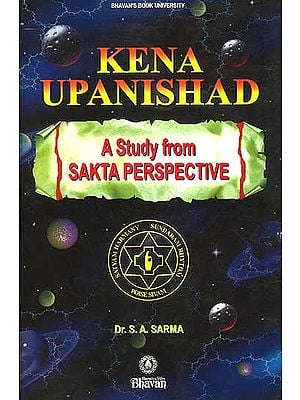 Kena Upanishad: A Study from Sakta Perspective