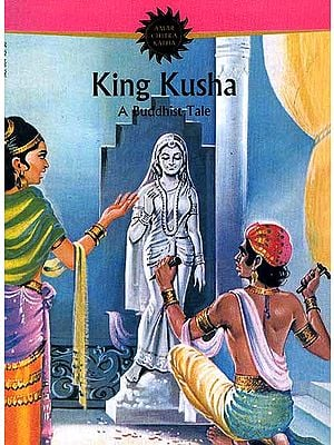 King Kusha A Buddhist Tale (Comic Book)