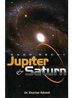 Know about Jupiter and Saturn