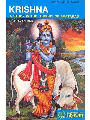 Krishna: A Study in the Theory of Avataras