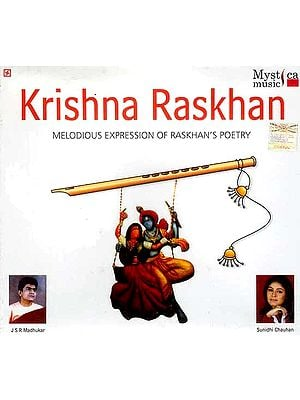 Krishna Raskhan (Melodious Expression Of Raskhan's Poetry) (Audio CD)