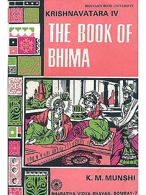 Krishnavatara Volume IV The Book of Bhima