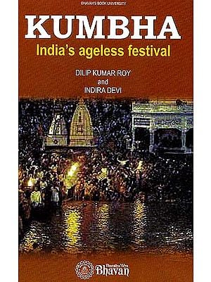 Kumbha: India Ageless Festival