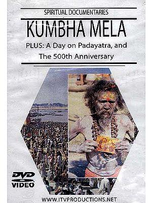 Kumbha Mela Plus: A Day on Padayatra, and The 500th Anniversary Spiritual Documentaries (DVD Video)