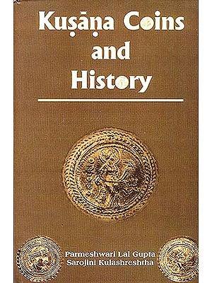 Kusana Coins and History