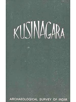 KUSINAGARA