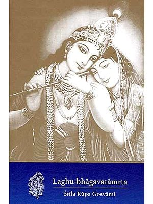 Laghu-bhagavatamrta of Srila Rupa Gosvami