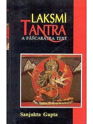 LAKSMI (Lakshmi) TANTRA (A PANCARATRA TEXT)