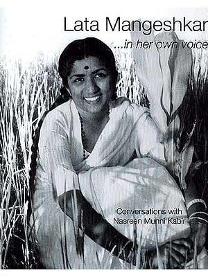 Lata Mangeshkar in Her Own Voice