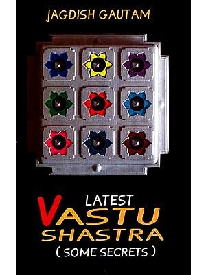 Latest Vastu Shastra (Some Secrets)