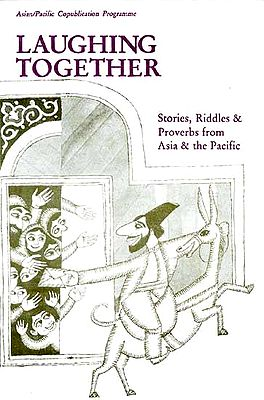 LAUGHING TOGETHER (Stories, Riddles and Proverbs from Asia and the Pacific)