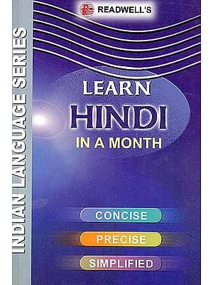 Learn Hindi in A Month (Concise, Precise, Simplified)