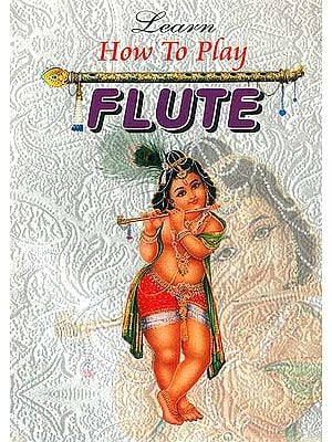 Learn How to Play Flute