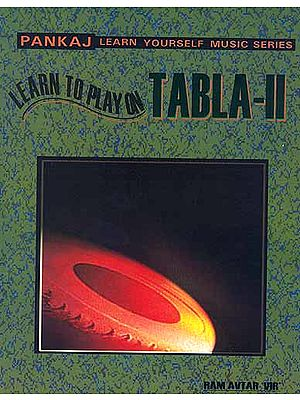 Learn to Play on Tabla - II (Advance Course)