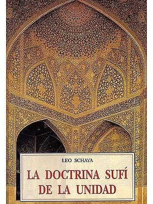 Leo Schaya La Doctrina Sufi De La Unidad (Spanish)