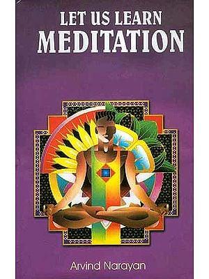 Let us learn Meditation
