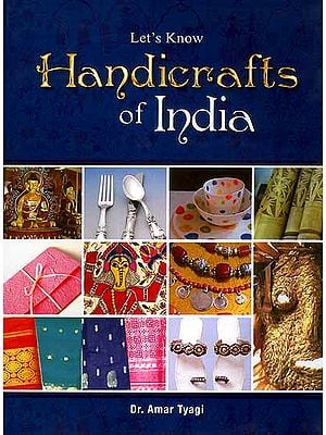 Let's Know Handicrafts of India