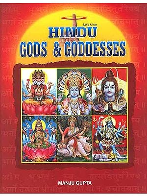 Let's Know Hindu Gods and Goddesses