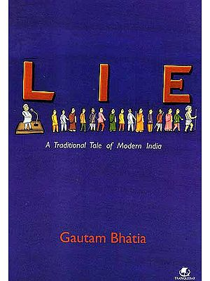 Lie: A Traditional Tale of Modern India (A Unique Comic Book)