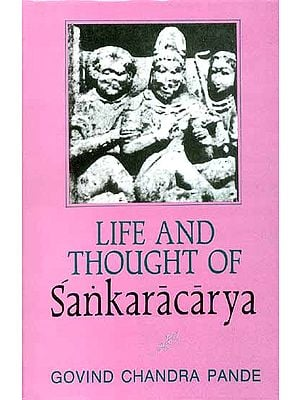 Life and Thought of Sankaracarya (Shankaracharya) An Old and Rare Book