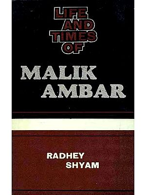 Life and Times of Malik Ambar(An Old and Rare book)