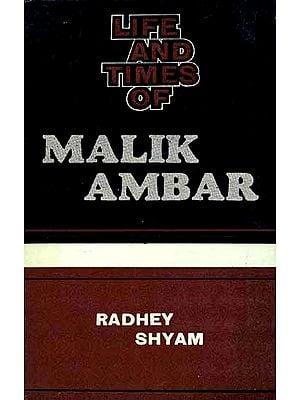 Life and Times of Malik Ambar(An Old and Rare book)