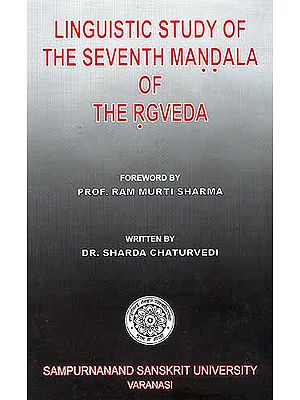 Linguistic Study of The Seventh Mandala of The RGVEDA