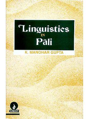 Linguistics in Pali