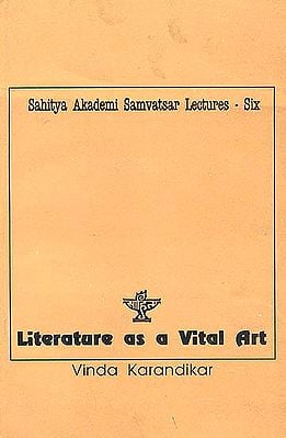 Literature as a Vital Art - Samvatsar Lectures 1991