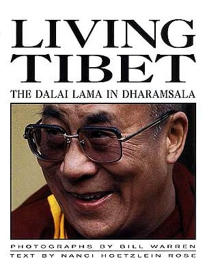 Living Tibet: The Dalai Lama in Dharamsala