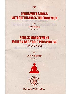 Living With Stress Without Distress Through Yoga