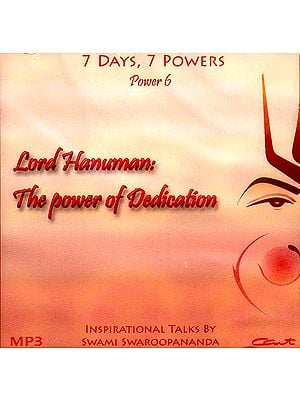 Lord Hanuman: The Power of Dedication (7 Days, 7 Powers) (Power 6) (MP3): Inspirational Talks by Swami Swaroopananda