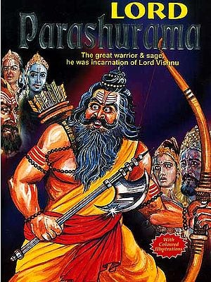 Lord Parashurama (The Great Warrior and He was Incarnation of Lord Vishnu)