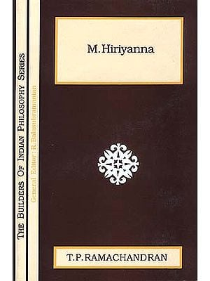 M. Hiriyanna (The Builders of Indian Philosophy Series)