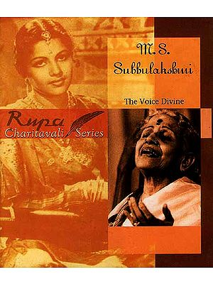 M. S. Subbulakshmi: The Voice Divine (Rupa Charitavali Series)