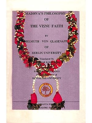 Madhva's Philosophy of the Visnu Faith: An Old and Rare Book