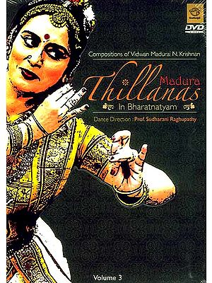 Madura Thillanas in Bharatanatyam (Volume 3) (DVD Video)
