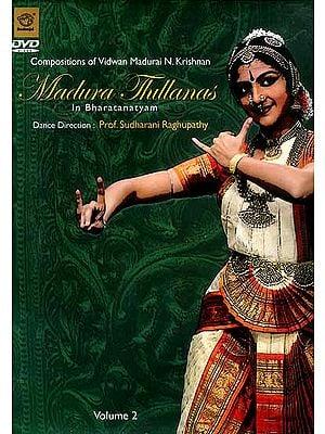 Madura Thillanas in Bharatanatyam (Volume 2) (DVD Video)