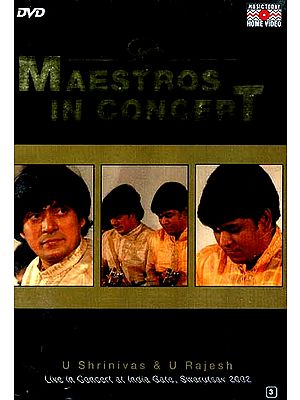 Maestros In Concert: U Shrinivas and U Rajesh (Live in Concert at India Gate, Swarutsav 2002) (DVD Video)