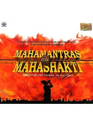 Mahamantras for Mahashakti Discover the Power of Mantras (Audio CD)