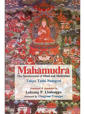 Mahamudra (The Quintessence of Mind and Meditation)