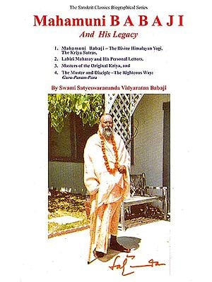 Mahamuni Babaji and His Legacy
