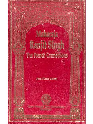 Maharaja Ranjit Singh: The French Connections