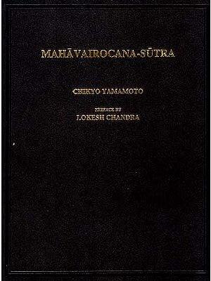 Mahavairocana-Sutra (A. D. 725)