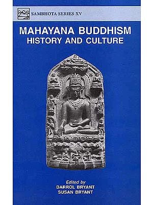 Mahayana Buddhism History and Culture