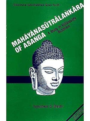 MAHAYANASUTRALANKARA OF ASANGA